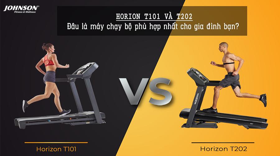 Horizon T101 và Horizon T202: Đâu là máy chạy bộ Mỹ phù hợp với gia đình bạn?